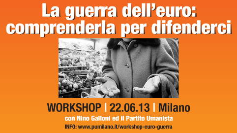 Workshop La guerra dell'euro: Comprenderla per difenderci